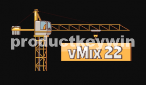 vMix 22.0.0.67 Crack Registration Code Free Download {Latest}